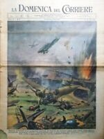 La Domenica del Corriere 14 Gennaio 1945 WW2 Attacco Tedeschi Pini Aerei Fatiche