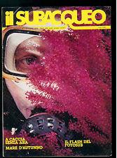 IL SUBACQUEO RIVISTA NUM. 65 ANNO VI OTTOBRE 1978 EDIZ. LA CUBA SUBACQUEA