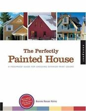 The Perfectly Painted House: A Foolproof Guide for Choosing Exterior C-ExLibrary