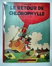 CHLOROPHYLLE ** TOME 4 LE RETOUR DE CHLOROPHYLLE ** EO TBE MACHEROT JEUNE EUROPE