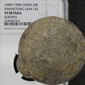 1890-1908 China  20C KWANGTUNG L&M-135 NGC VF DETAILS