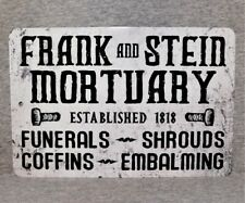 Metal Sign FRANK and STEIN MORTUARY funerals coffins mortician science death