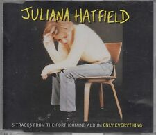 JULIANA HATFIELD -5 Tracks From The Forthcoming Album Only Everything- CD Promo