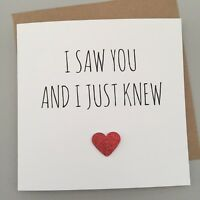 CUTE ANNIVERSARY/ VALENTINES /BIRTHDAY CARD/ LOVE / ROMANTIC/ FUN  - I Saw You