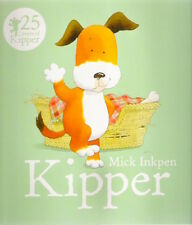 KIPPER Mick Inkpen Brand New! paperback 2016 Hodder Children Classic Collectable