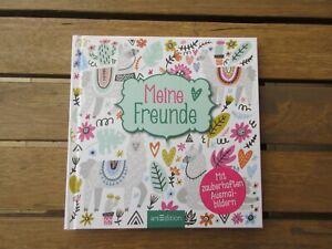 Freundebuch Meine Freunde mit zauberhaften Ausmalbildern