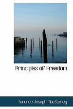 Principles of Freedom, Paperback by Macswiney, Terence J., Like New Used, Fre...