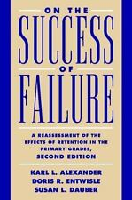 On the Success of Failure : A Reassessment of the Effects of Retention-ExLibrary