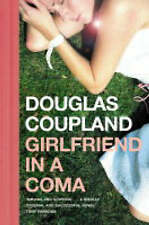 Girlfriend in a Coma by Douglas Coupland NEW Paperback Book