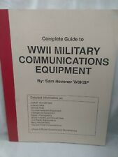 Complete Guide To WW II Military Communications Equipment