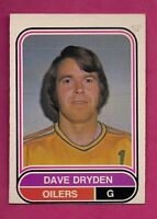 RARE 1975-76 OPC WHA # 104 OILERS DAVE DRYDEN  EX-MT CARD (INV#1626)