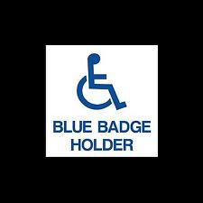 Blue Badge Holder - External Sticker / Sign - Disabled, Access, Driving