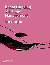 Understanding Strategic Management by Claire Capon (Paperback, 2008)