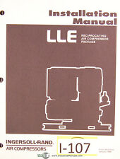 Ingersoll Rand LLE Air Compressors Reciprocating package, Owners Manual 1986