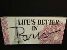 """Life's Better in Paris"" Wood Plaque, 12"", New"