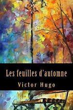 Les Feuilles D'automne by Victor Hugo (2017, Paperback)