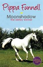 Tilly's Pony Tails 11: Moonshadow: the Derby Winner, Funnell, Pippa, New Book