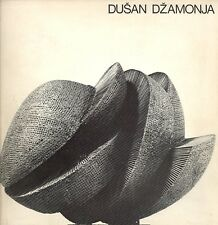 DZAMONJA Dusan, Sculptures, drawings and projects from 1963 to 1974