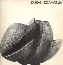 DZAMONJA Dusan. Sculture, disegni e progetti dal 1963 al 1974.