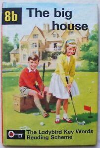Vintage Ladybird Book – 8b The Big House – Key Words– Peter & Jane –Near to Fine