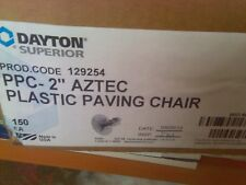 "PPC aztec Plastic 2"" Paving Chair  ( 150 pcs) Dayton Superior  concrete supply"