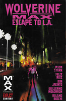 Wolverine Max Vol 2: Escape to L.A. by Starr & Ruiz 2015 TPB 1st Print  Marvel