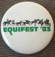 1983 Equifest Equestrian Festival Polo Racing Jumping Rodeo Show Horses Button