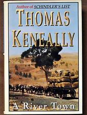 Thomas Keneally: 1995 A River Town First Edition Signed HC/DJ