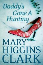 Daddy's Gone a Hunting by Mary Higgins Clark (2014, Paperback, Large Type)