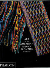 Art of the american indian frontier- D.W.PENNEY 1992 Phaidon, in inglese- ST252v