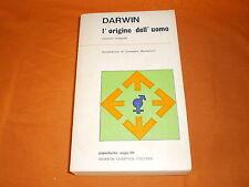 c. darwin l'origine dell'uomo newton 1972 br. cucita