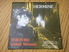 "Hermine-torture/Veiled women 7"" vinyl EP PS"