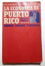 La Economia de  Puerto Rico Etapas en su desarrollo por Andres Sanchez 1972