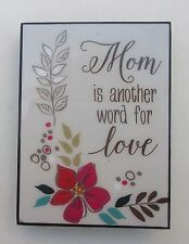 p Mom is another word for love MINI DESK PLAQUE Ganz easel