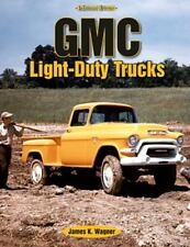 Gmc Light-Duty Trucks (Enthusiast's Reference) by James K Wagner 10282