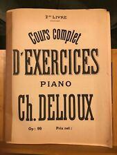 Ch. Delioux cours complet d'exercices pour piano op. 99 vol. 2 partition méthode