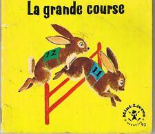 La Grande course * mini livre Hachette * 1965 animaux  KERKLAAN enfant jeunesse