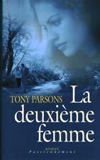 Livre la deuxième femme Tony Parsons book