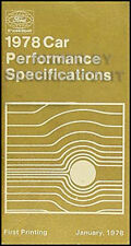 1978 Ford Car  Performance Specifications Book Ranchero Tbird LTD II Pinto more