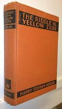 The Riddle of the Yellow Zuri, Harry S Keeler, 1930, Dutton. -RARE 1st Ed. / 5th