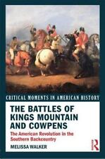 The Battles of King's Mountain and Cowpens : American Revolution in the...