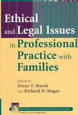 Ethical and Legal Issues in Professional Practice with Families (Wiley Series in