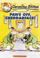 #6 PAWS OFF, CHEDDARFACE!  ~ GERONIMO STILTON ~ NEW PAPERBACK BOOK