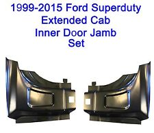 1999-2015 Ford Super Duty Extended Cab Rear Door Inner Door Jamb SET  NEW PAIR!!