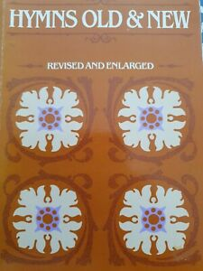 Hymns Old and New Revised and Enlarged - song book