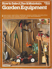 How to Select, Use and Maintain Garden Equipment, Laminated Soft Cover Book GOOD