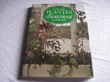 Livre La passion des Plantes d'intérieur L. Benjamin éditions Grund 1975