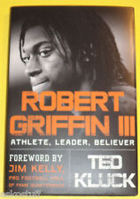 Robert Griffin III Athlete Leader Believer 2013 Biography NEW Book See!