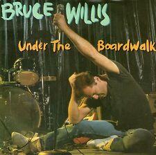 "Bruce Willis - Under The Boardwalk - 7 "" Single"