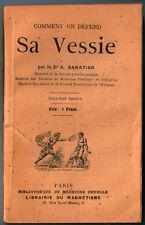 A. BARATIER, COMMENT ON DÉFEND SA VESSIE